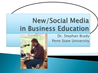 New/Social Media in Business Education