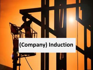 (Company) Induction
