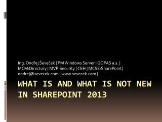 What is and What is not new in SharePoint 2013