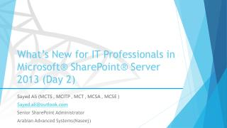 What's  New for IT Professionals in Microsoft® SharePoint® Server  2013 (Day 2)