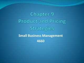 Chapter 9 Product and Pricing Strategies