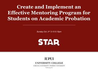 Create and Implement an Effective Mentoring Program for Students on Academic Probation