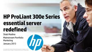 HP  ProLiant  300e Series essential server redefined