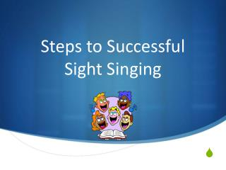 Steps to Successful Sight Singing