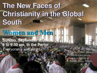 The New Faces of Christianity in the Global South