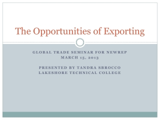The Opportunities of Exporting