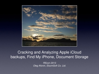 Cracking and Analyzing Apple iCloud backups, Find My iPhone, Document Storage