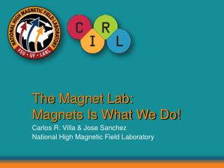 The  Magnet Lab: Magnets Is What We Do!