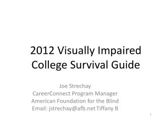 2012 Visually Impaired College Survival Guide
