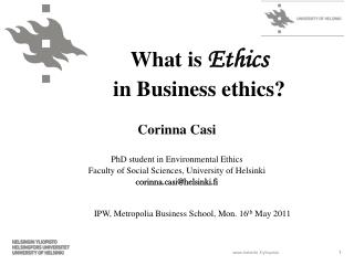 What is  Ethics in Business ethics?