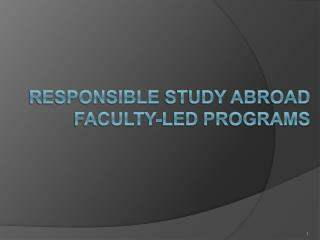 REsponsible  Study Abroad Faculty-Led programs