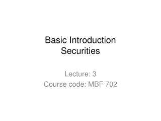 Basic Introduction Securities