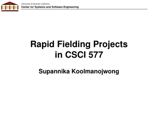 Rapid Fielding Projects in CSCI 577