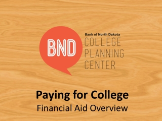 Paying for College Financial Aid Overview
