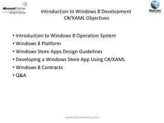 Introduction to Windows 8 Development   C#/XAML Objectives