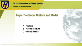 Topic 7 – Global Culture