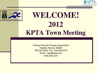 WELCOME! 2012 KPTA Town  Meeting