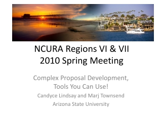 NCURA Regions VI & VII  2010 Spring Meeting