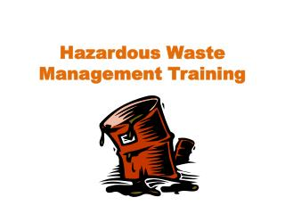 Hazardous Waste Management Training