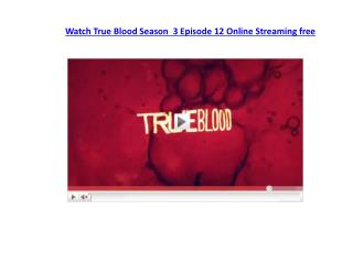 True Blood Season 3 finale Megavideo HD