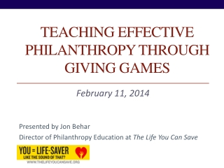 Teaching Effective philanthropy through Giving Games