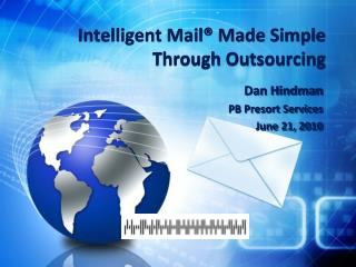 Intelligent Mail® Made Simple Through Outsourcing