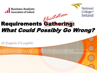 Requirements Gathering: What Could Possibly Go Wrong?