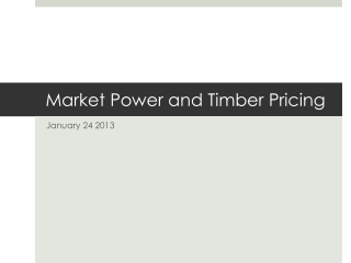 Market Power and Timber Pricing
