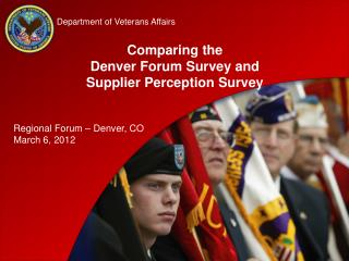 Comparing the Denver Forum Survey and Supplier Perception Survey