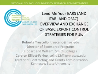 Lend Me Your EARS (AND ITAR, AND OFAC): OVERVIEW AND EXCHANGE OF BASIC EXPORT CONTROL STRATEGIES FOR PUIs