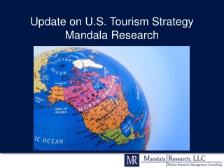 Update on U.S. Tourism Strategy Mandala Research
