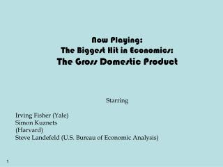 Now Playing : The Biggest Hit in Economics : The Gross Domestic  Product