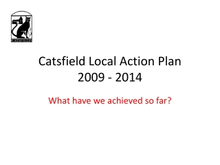 Catsfield Local Action Plan 2009 - 2014