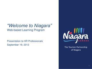 """Welcome to Niagara"" Web -based Learning Program"