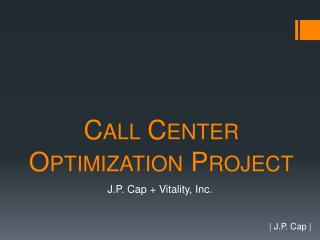 Call Center  Optimization Project