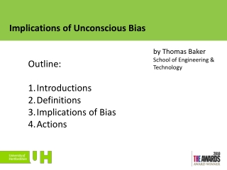 Implications of Unconscious Bias