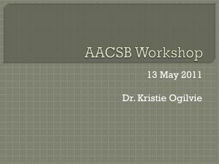 AACSB Workshop