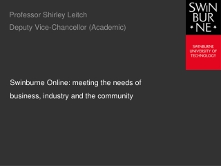 Professor Shirley Leitch Deputy Vice-Chancellor (Academic)