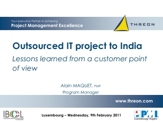 Outsourced IT project to India