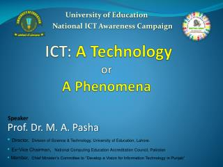 ICT:  A Technology or A Phenomena