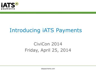 Introducing iATS Payments