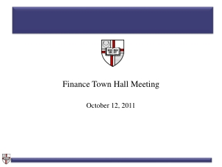 Finance Town Hall Meeting October 12, 2011