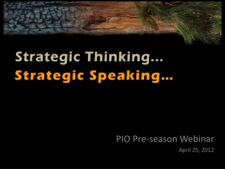 PIO Pre-season Webinar April 25, 2012