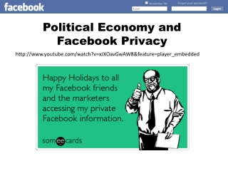 Political Economy and  Facebook  Privacy