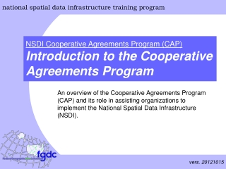 An overview of the Cooperative Agreements Program (CAP) and its role in assisting organizations to implement the Nation