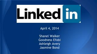 April 4, 2014 Shanel Walker Goodness Efobi Ashleigh Avery Jasmine Bond