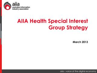 AIIA Health Special Interest Group Strategy