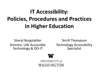 Sheryl  Burgstahler Director, UW Accessible Technology & DO-IT