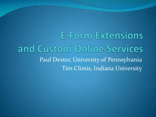 E-Form Extensions  and Custom Online Services