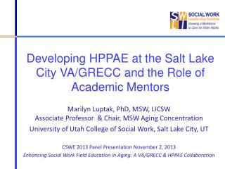 Developing HPPAE at the Salt Lake City VA/GRECC and the Role of Academic Mentors